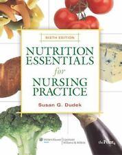 Nutrition Essentials for Nursing Practice, Dudek RD  BS, Susan G., Very Good Boo