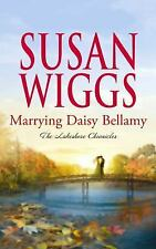 Marrying Daisy Bellamy (Center Point Platinum Fiction (Large Print)), Wiggs, Sus