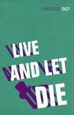 Live and Let Die: James Bond 007 by Ian Fleming (Paperback, 2012)
