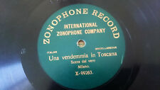 "78rpm 10"" 1 sided Una Vendemmia in Toscana X-99263 Zonophone"