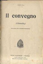 IL CONVEGNO novella di Bruna 1900(?) Remo Sandron illustrato SCOPPETTA