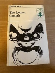 The Iceman Cometh Eugene O'neill (Jonathan Cape, 1980)