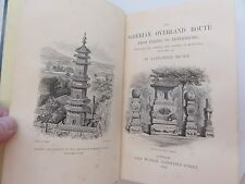 THE SIBERIAN OVERLAND ROUTE FROM PEKING TO PETERSBURG ALEXANDER MICHIE 1864