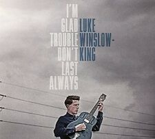 Luke Winslow-King - I'm Glad Trouble Don't Last Always [New CD]