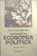 ELEMENTI DI ECONOMIA POLITICA Germano Palmieri Calderini Manuale Corso Scienza