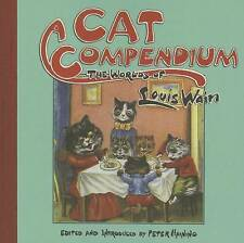 Cat Compendium: The Worlds of Louis Wain by Louis Wain (Paperback) NEW Book