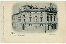 Gruss aus Laibach. Landestheater.- 1898 Ljubljana