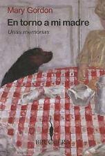En torno a mi madre. Unas memorias (Spanish Edition)-ExLibrary