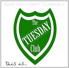 The Tuesday Club - See You Next Tuesday (2013)  CD  NEW/SEALED  SPEEDYPOST