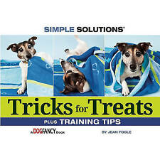 NEW Tricks for Treats (Simple Solutions (Bowtie Press)) by Jean M. Fogle