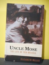 Uncle Mose,The Life of Ted Russell