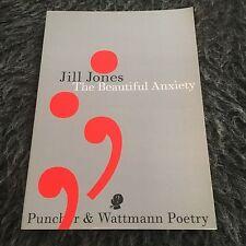 JILL JONES, THE BEAUTIFUL ANXIETY. 9781922186430