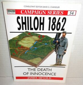 BOOK OSPREY Campaign #54 Shiloh 1862 Death of Innocence op 1998 1st Ed