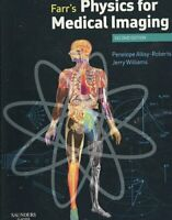 Farr's Physics for Medical Imaging by Penelope J. Allisy-Roberts 9780702028441
