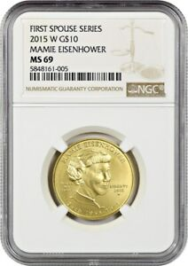2015-W Maime Eisenhower $10 NGC MS69 - First Spouse .999 Gold