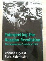 Interpreting the Russian Revolution. Figes & Kolonitski. First edition. 1999