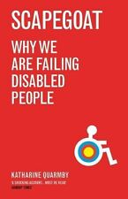 Scapegoat: Why We Are Failing Disabled People-ExLibrary