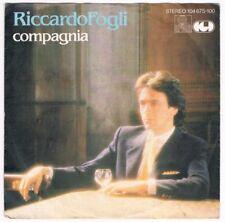 """Riccardo Fogli - Compagnia / Piccoll Tradimenti / 7"""" Single von 1982"""