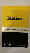 Les Fourberies de Scapin : The Rogueries of Scapin (Bilingual Edition  by Molier