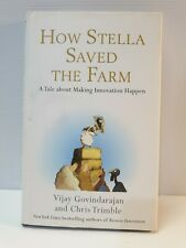 How Stella saved the farm: a tale about making innovation happen by Chris