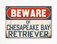 Beware of Chesapeake Bay Retriever Dog Breed Cute Fridge Magnet