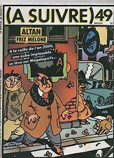 A SUIVRE n°49. février 1982. Couverture ALTAN.  Etat neuf