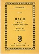 J.S. Bach, Cantata No.11, Praise To God on High in Heaven, min sc Eulenburg 1002
