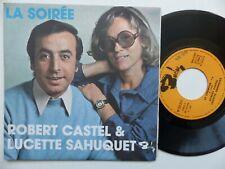 Robert Castel Et Lucette Sahuquet – La Soirée / Le Chomeur   Barclay – 62.021