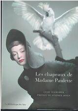 LES CHAPEAUX DE MADAME PAULETTE - SCHNEIDER - BIBLIOTHEQUE  DES ARTS COMMENEUF