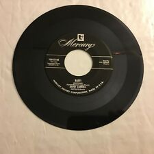 "David Carroll Alabama Jubilee / Baffi 7"" 45 rpm Mercury VG"