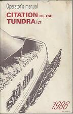 1986 CITATION & TUNDRA SNOWMOBILE OPERATOR'S MANUAL (226)