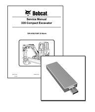 Bobcat 335 Compact Excavator Workshop Service Repair Manual on USB Stick