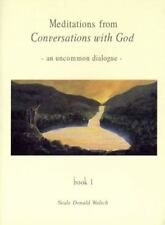 Meditations from Conversations with God, Neale Donald Walsch, Good Condition, Bo