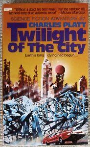 Twilight Of The City  by Charles Platt PB 1st Berkley