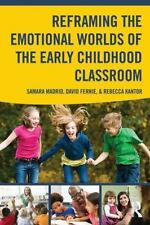 Reframing the Emotional Worlds of the Early Childhood Classroom (Paperback or So