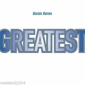 Duran Duran ~ Greatest Hits ~ The Very Best of ~ NEW CD