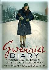 Gwennie's Diary: A Kiwi's World Tour to Yorkshire 1939-40, 1781552681, New Book