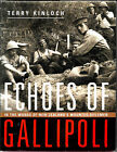 Echoes of Gallipoli: New Zealand's Mounted Riflemen - Hardcover - 1st Edition