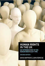 HUMAN RIGHTS IN THE UK: AN INTRODUCTION TO THE HUMAN RIGHTS ACT 1998., Hoffman,