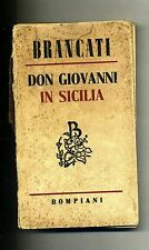 Vitalino Brancati # DON GIOVANNI IN SICILIA # Bompiani 1944