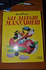WALT DISNEY - GLI ALLEGRI MASNADIERI - 1972 MONDADORI (SR)