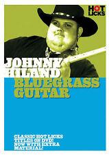 Johnny Hiland Bluegrass Guitar Hot Licks DVD NEW!