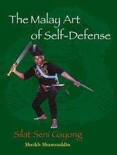 New, The Malay Art of Self-Defense: Silat Seni Gayong, Sheikh Shamsuddin, Book