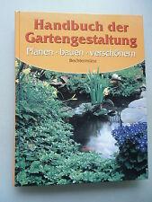 Handbuch der Gartengestaltung Planen bauen verschönern 2002 Garten