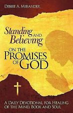 Standing and Believing on the Promises of God : A Daily Devotional for...