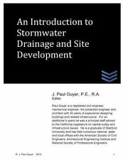 An Introdution to Stormwater Drainage and Site Development by J. Guyer (2013,...
