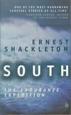 South: The Endurance Expedition : Ernest Shackleton