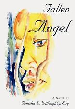 Fallen Angel by Tanisha Willoughby (2007, Hardcover)