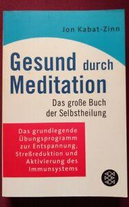 Gesund durch Meditation: Das große Buch der Selbstheilung - ungelesen