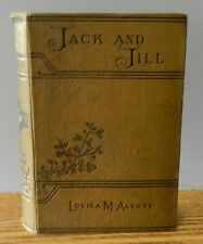 """1891 """"Jack and Jill -A Village Story"""" by Louisa M. Alcott hardcover book"""